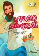Con Paolo verso Gesù