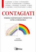 Pensieri, comportamenti, prospettive oltre il Coronavirus