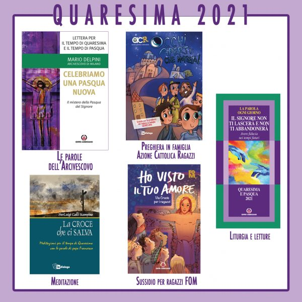 Quaresima 2021: le proposte per tutte le fasce d'età